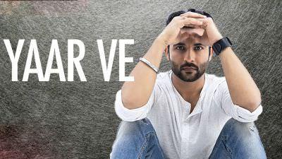 Yaar Ve (Full Song) Harish Verma