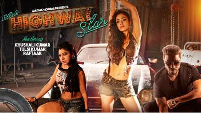 raftaar Mera Highway Star by Tulsi Kumar
