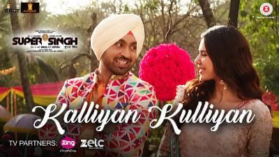 Kalliyan Kulliyan - Super Singh Diljit Dosanjh