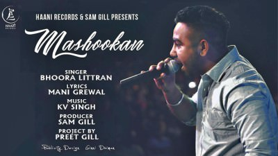 MASHOOKAN Lyrics – Bhoora Littran Punjabi Song 2017