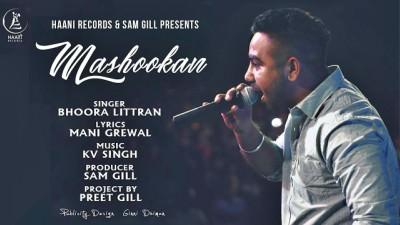 MASHOOKAN Lyrics – Bhoora Littran Punjabi Song 2017