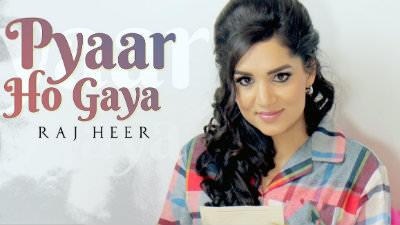 Pyaar Ho Gaya (Full Song) Raj Heer Harj Nagra