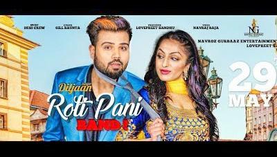 Roti Pani Band song Diljaan Desi Crew