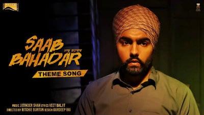 Saab Bahadar Theme Song - Ammy Virk