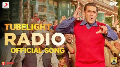 Tubelight-Tubelight - RADIO SONG Salman Khan
