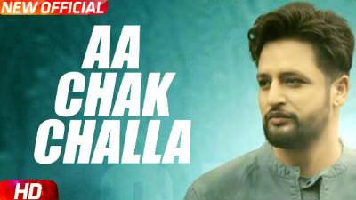 Aa Chak Challa song Sajjan Adeeb
