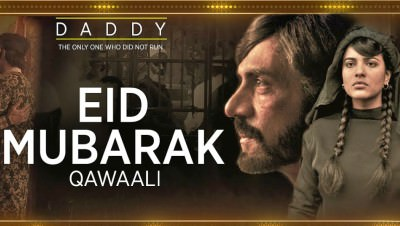 Eid Mubarak Song Daddy Arjun Rampal