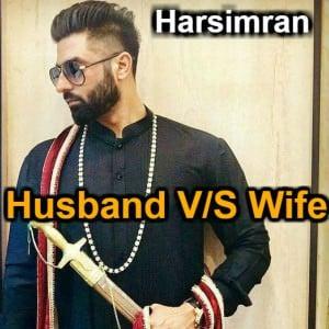 Husband vs Wife by Harsimran