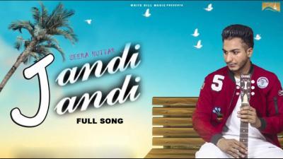 Jandi Jandi (Full Song) Seera Buttar