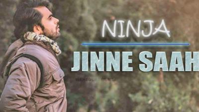 Jinne Saah FULL SONG-Ninja ChannaMereya