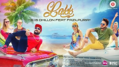 Lakk Song Big Dhillon & Fazilpuria