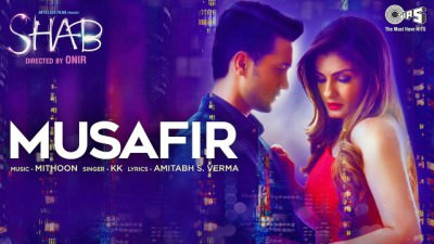 Musafir Song- Movie Shab KK, Mithoon