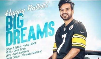 Big Dream (FULL SONG) - Happy Raikoti