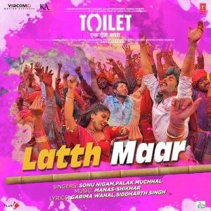 Gori Tu Latth Maar Song Toilet- Ek Prem Katha Akshay Kumar