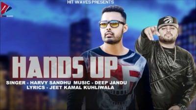 Hands Up   Harvy Sandhu   Deep Jandu
