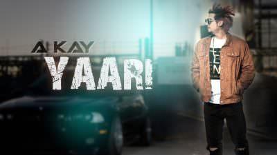 Yaari Lyrics – A Kay