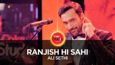 Ali Sethi, Ranjish Hi Sahi, Coke Studio