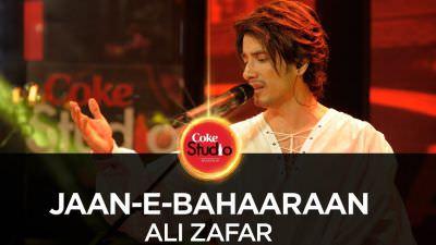 Ali Zafar, Jaan-e-Bahaaraan, Coke Studio Season 10