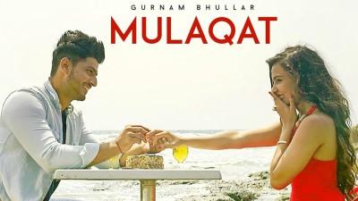 Mulaqat Lyrics Gurnam Bhullar