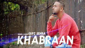 GUPZ SEHRA KHABRAAN song