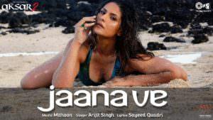 Jaana Ve Song - Aksar 2