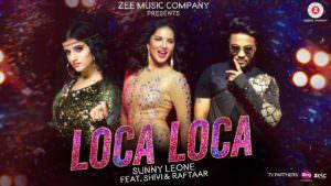 Loca Loca Sunny Leone, Raftaar & Shivi