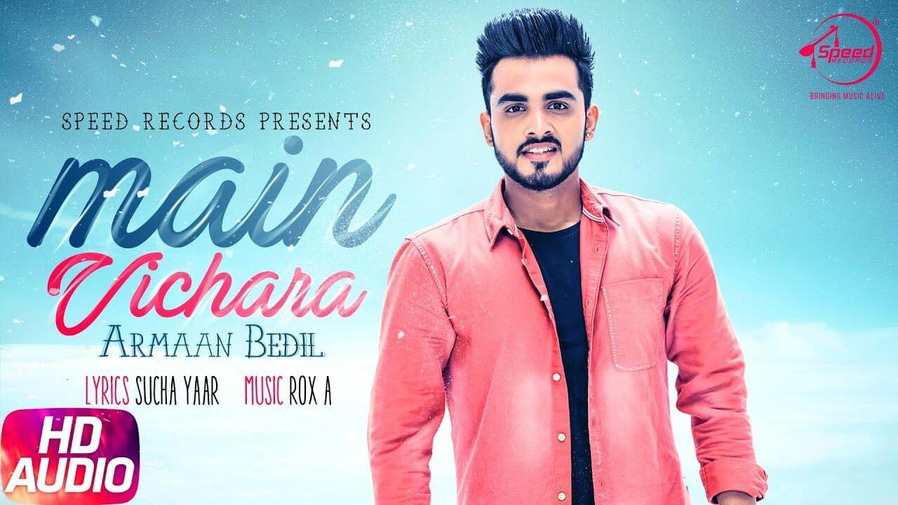 MAIN VICHARA LYRICS - Armaan Bedil   Punjabi Song