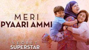 Meri Pyaari Ammi - Secret Superstar