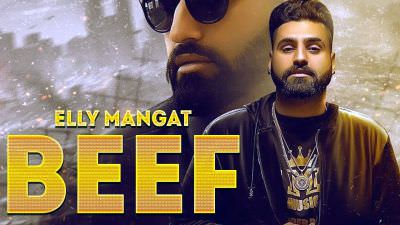 Beef ( FULL SONG ) - Elly Mangat Randy J New Punjabi Song 2017