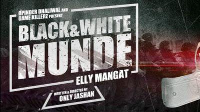 Black & White Munde (True Story Video)