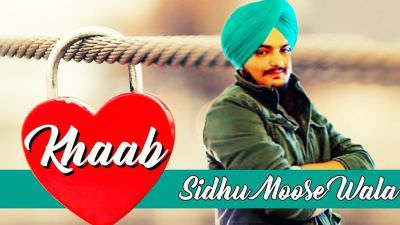 Khaab (FULL SONG) - Sidhu Moosewala