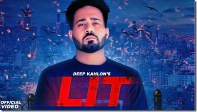 Lit  Deep Kahlon DJ Flow