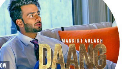 Mankirt Aulakh - DAANG (Official Song) Ft. MixSingh & Deep Kahlon