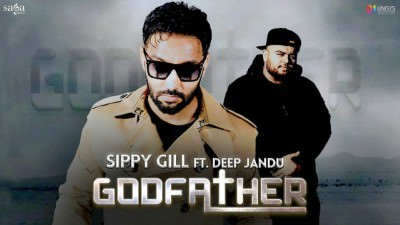 Sippy Gill GODFATHER Sidhu Moose Wala