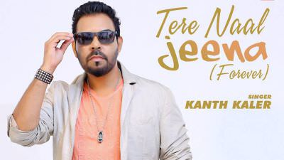 Tere Naal Jeena song Kaler Kanth