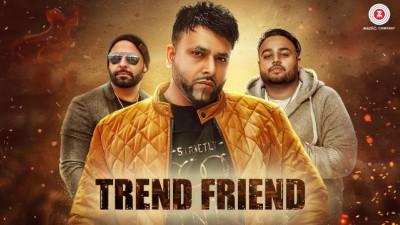 Trend Friend - Parma Deep Jandu Lally Mundi