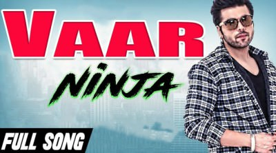 Vaar (Full Song) - Bhalwan Singh Ninja