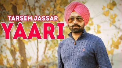 YAARI (Full Song) - Tarsem Jassar sardar mohammad
