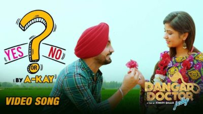 Yes Or No (Dangar Doctor Jelly) – A Kay