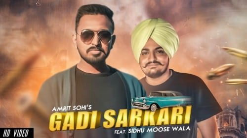 Gaddi Sarkari song Amrit Sohi Ft. Sidhu Moose Wala