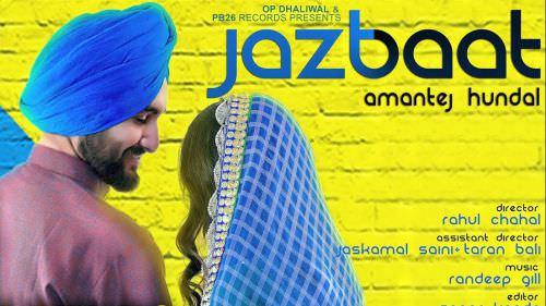 Jazbaat - Amantej Hundal song Randeep Gill