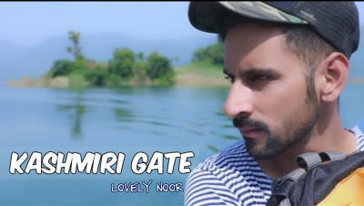 Kashmiri Gate song Lovely Noor