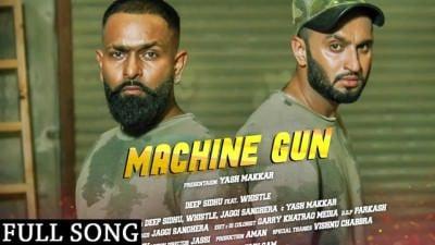 Machine Gun Deep Sidhu ft. Whistle