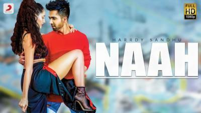 Naah - Hardy Sandhu Feat. Nora Fatehi