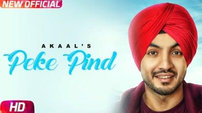 Peke Pind Full Song Akaal