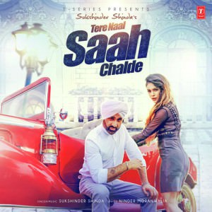 Tere Naal Saah Chalde by Sukshinder Shinda
