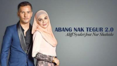 Abang Nak Tegur 2.0 - Aliff Syukri feat Nur Shahida