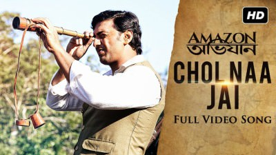 Chol Naa Jai song Amazon Obhijaan