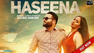 HASEENA - KULBIR JHINJER (Full Song)