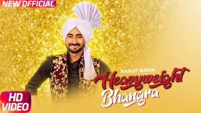 Heavy Weight Bhangra song Ranjit Bawa
